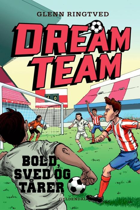 glenn ringtved Dreamteam 8 - bold, sved og tårer (e-bog) på bogreolen.dk