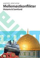 Image of Mellemøstkonflikter. Historie og samfund (E-bog)
