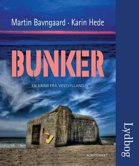 Bunker (lydbog) fra martin på bogreolen.dk
