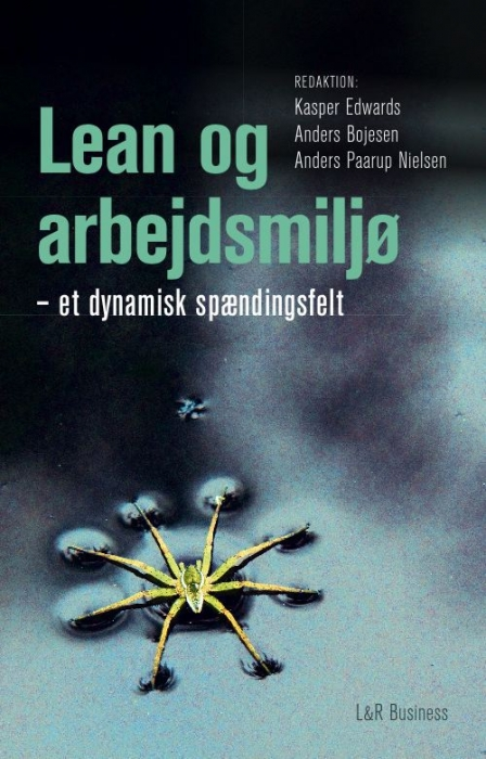 kasper edwards Lean og arbejdsmiljø - et dynamisk spændingsfelt (e-bog) fra bogreolen.dk