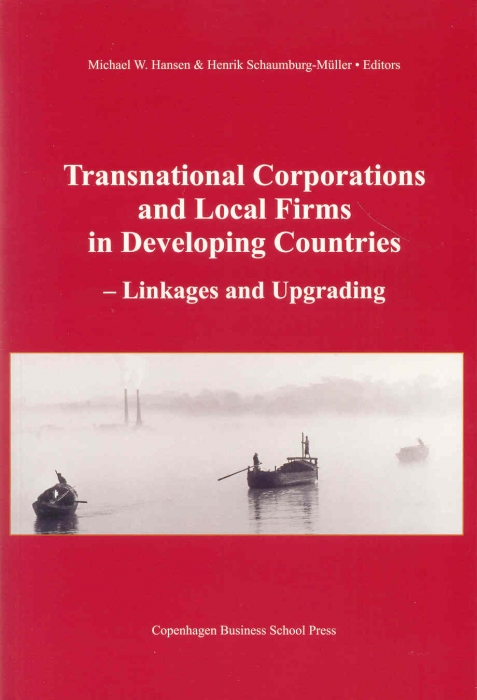 Transnational corporations and local firms in developing countries (e-bog) fra michael w. hansen på bogreolen.dk