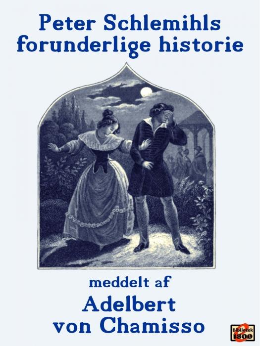 Image of Peter Schlemihls forunderlige historie (E-bog)
