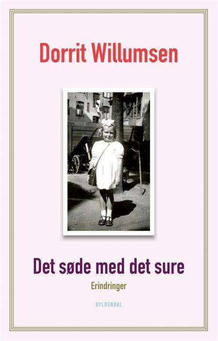 Det søde med det sure: erindringer (lydbog) fra dorrit willumsen på bogreolen.dk