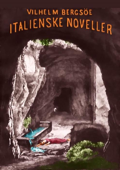 vilhelm bergsøe – Italienske noveller (e-bog) fra bogreolen.dk
