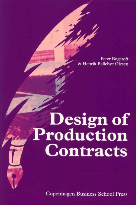 Design of production contracts (e-bog) fra peter bogetoft fra bogreolen.dk