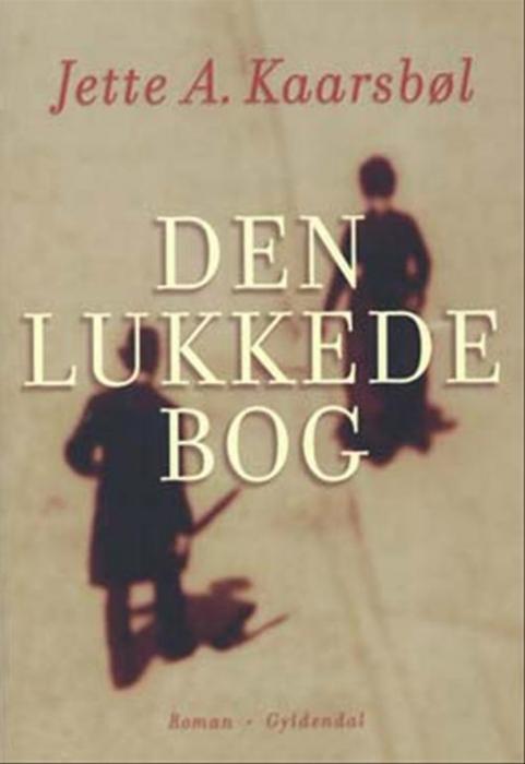jette a. kaarsbøl – Den lukkede bog (e-bog) fra bogreolen.dk