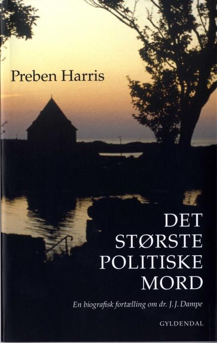 Det største politiske mord (e-bog) fra preben harris på bogreolen.dk