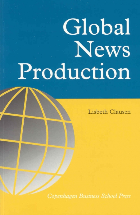 lisbeth clausen – Global news production (e-bog) på bogreolen.dk