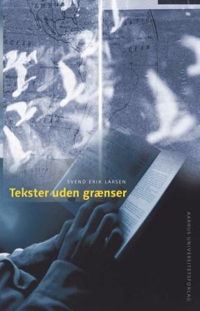 svend erik larsen Tekster uden grænser (e-bog) fra bogreolen.dk