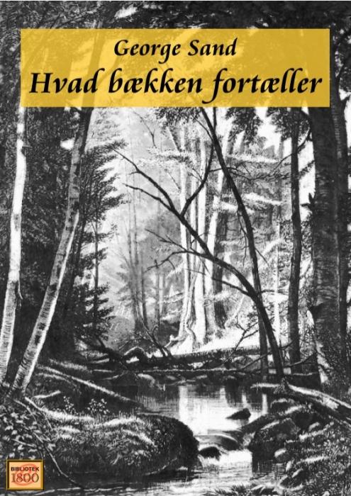 george sand Hvad bækken fortæller (e-bog) fra bogreolen.dk