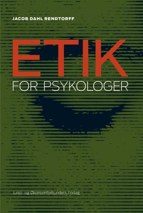 jacob dahl rendtorff Etik for psykologer (e-bog) på tales.dk