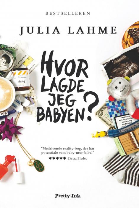Hvor lagde jeg babyen? (e-bog) fra julia lahme på tales.dk