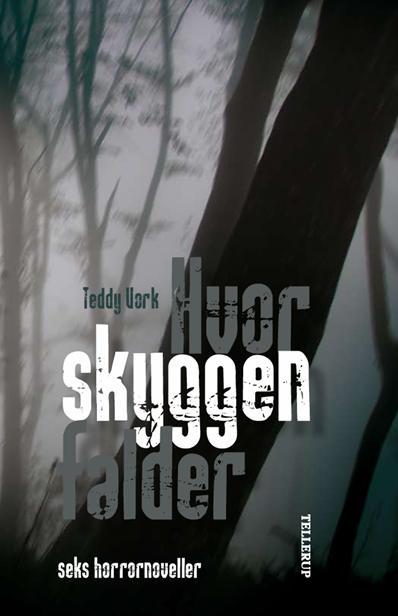 Hvor skyggen falder (e-bog) fra teddy vork fra bogreolen.dk