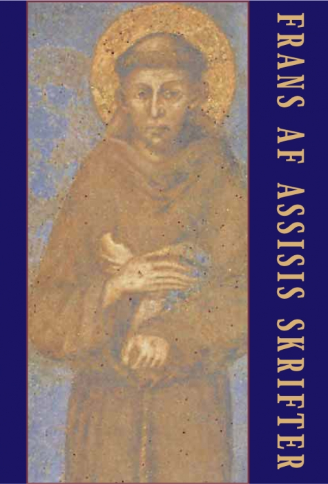 Frans af assisis skrifter (e-bog) fra frans af assisi på bogreolen.dk