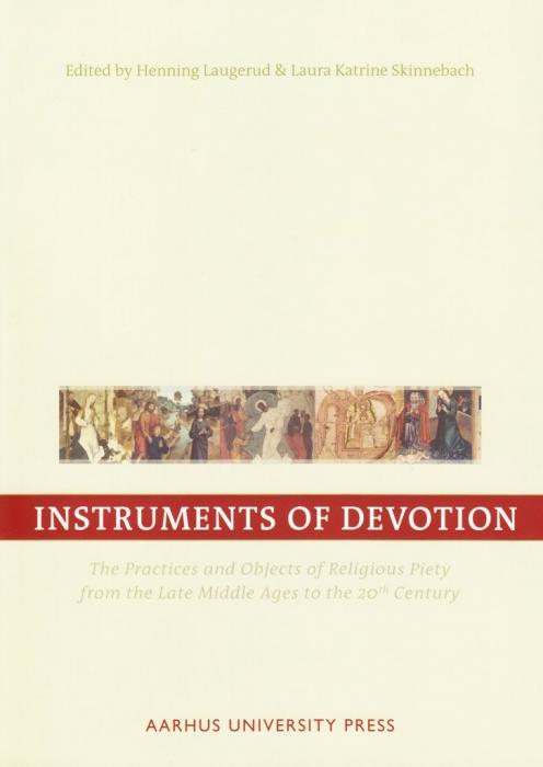 henning laugerud et.al. – Instruments of devotion (e-bog) fra bogreolen.dk