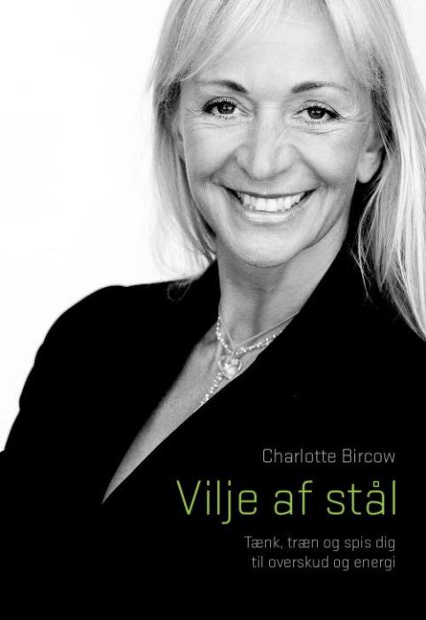 Vilje af stål (e-bog) fra charlotte bircow fra bogreolen.dk