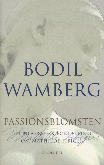 bodil wamberg – Passionsblomsten (e-bog) på bogreolen.dk