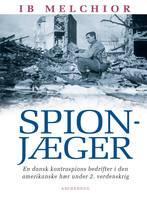 ib melchior Spionjæger (lydbog) på bogreolen.dk