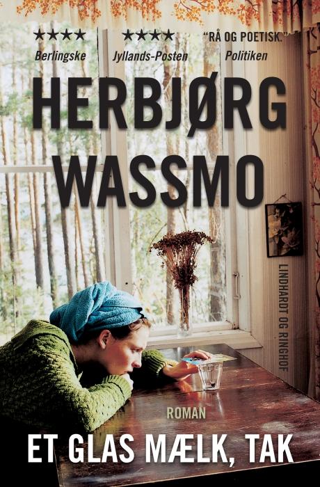herbjørg wassmo – Et glas mælk, tak (e-bog) fra tales.dk