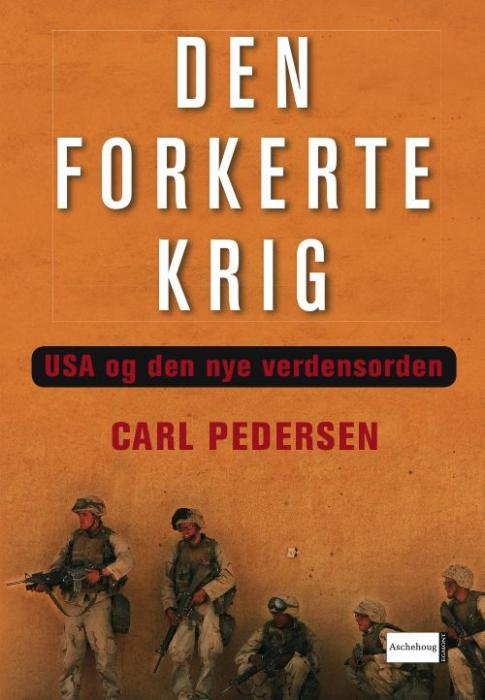 carl pedersen – Den forkerte krig (e-bog) på bogreolen.dk