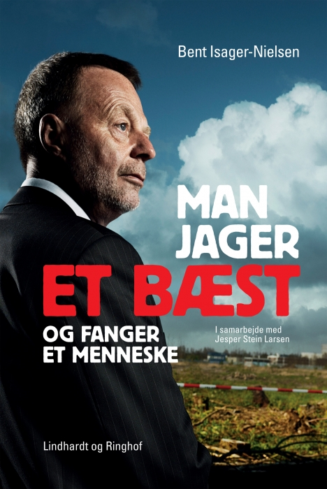 Man jager et bæst og fanger et menneske (e-bog) fra bent isager-nielsen på bogreolen.dk