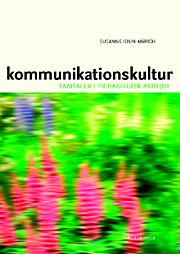 susanne idun mørch Kommunikationskultur (e-bog) fra bogreolen.dk