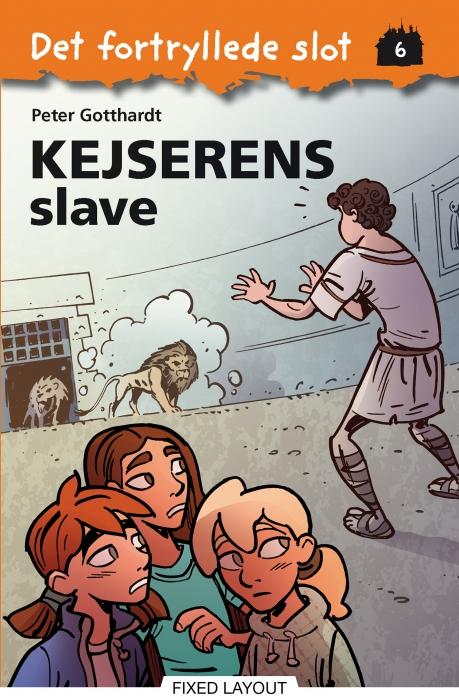 peter gotthardt Det fortryllede slot 6: kejserens slave (e-bog) på bogreolen.dk