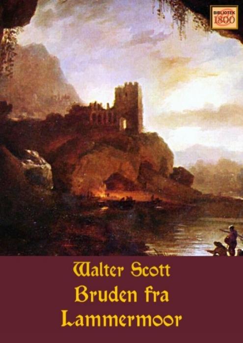 walter scott – Bruden fra lammermoor (e-bog) på bogreolen.dk