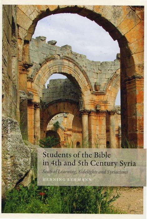 Students of the bible in 4th and 5th century syria (e-bog) fra henning lehmann på bogreolen.dk