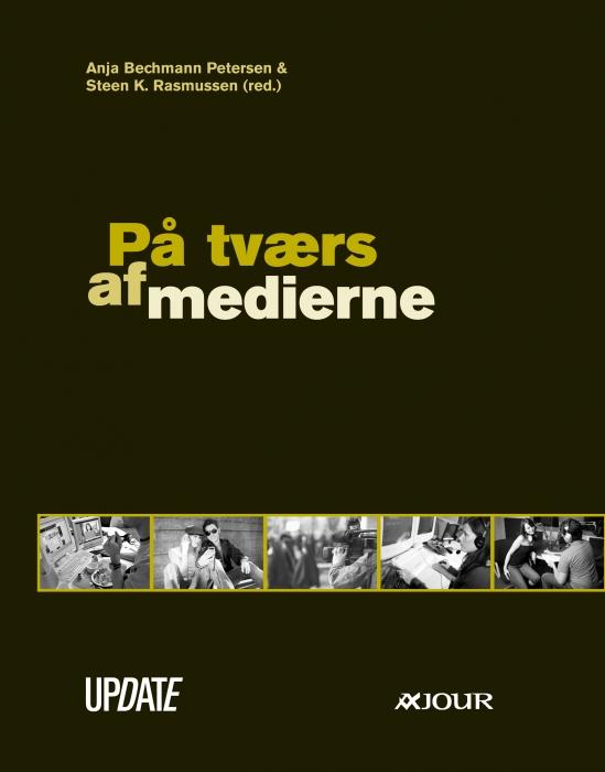 anja bechmann petersen – På tværs af medierne (e-bog) på bogreolen.dk