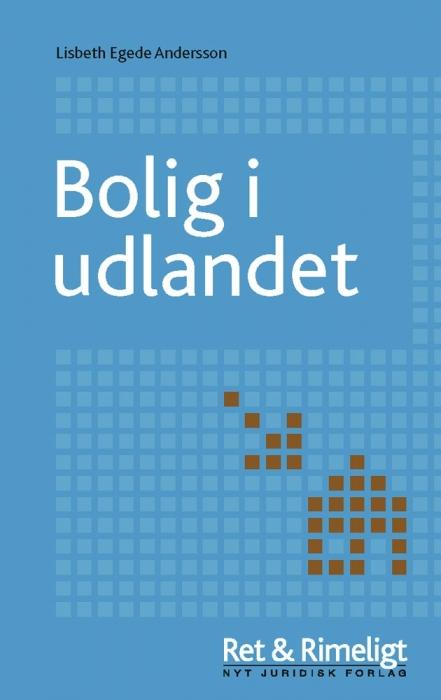 Bolig i udlandet (e-bog) fra lisbeth egede anderson fra tales.dk