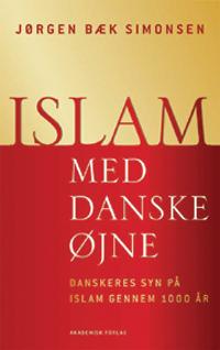 jørgen bæk simonsen – Islam med danske øjne (e-bog) fra bogreolen.dk