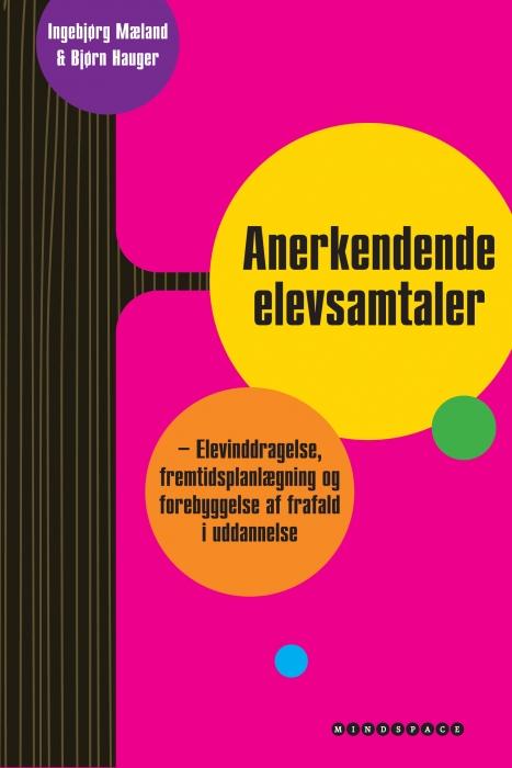 ingebjørg mæland Anerkendende elevsamtaler (e-bog) fra bogreolen.dk