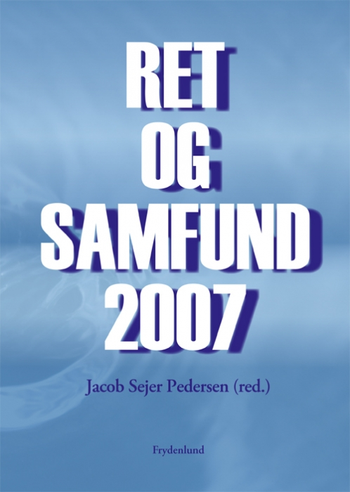 Ret og samfund 2007 (e-bog) fra jacob sejer pedersen fra tales.dk