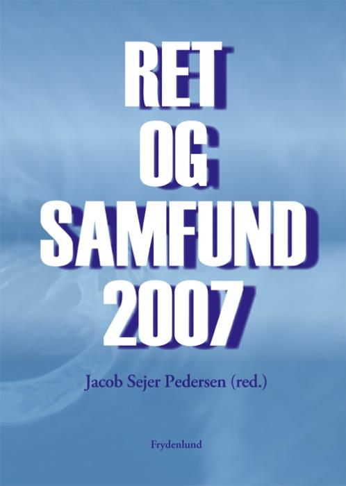 jacob sejer pedersen Ret og samfund 2007 (e-bog) fra bogreolen.dk
