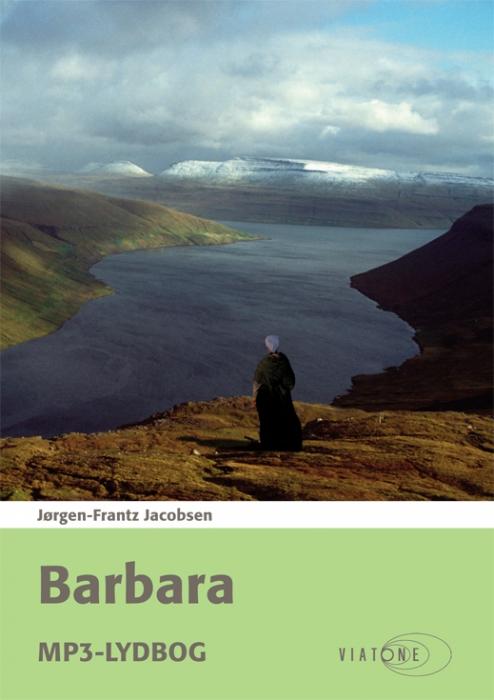 Barbara (lydbog) fra jørgen-frantz jacobsen fra bogreolen.dk
