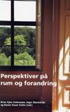Perspektiver på rum og forandring (e-bog) fra brian kjær andreasen på bogreolen.dk
