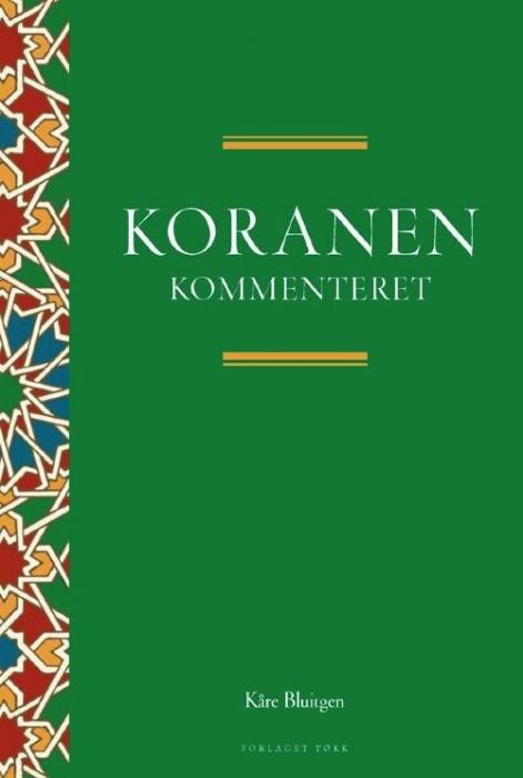 kåre bluitgen – Koranen gendigtet - kommenteret (e-bog) fra bogreolen.dk