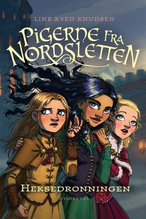 line kyed knudsen Pigerne fra nordsletten 2 - heksedronningen (e-bog) på bogreolen.dk