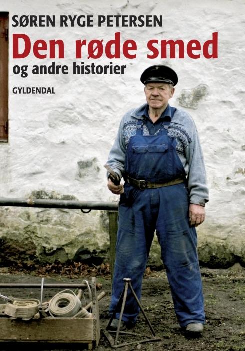 Den røde smed og andre historier (e-bog) fra søren ryge petersen på bogreolen.dk