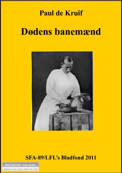 paul de kruif Dødens banemænd (e-bog) fra bogreolen.dk
