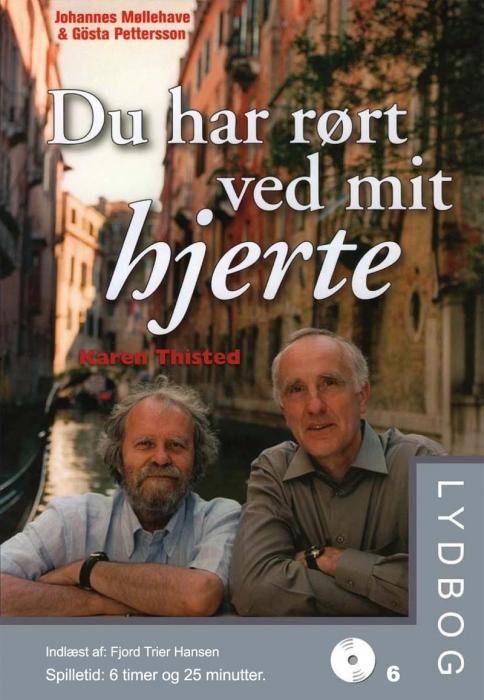 Du har rørt ved mit hjerte (lydbog) fra karen thisted fra bogreolen.dk