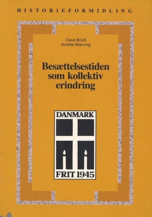 claus bryld Besættelsestiden som kollektiv erindring (e-bog) fra bogreolen.dk