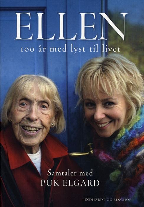 Ellen - 100 år med lyst til livet (e-bog) fra puk elgård fra tales.dk