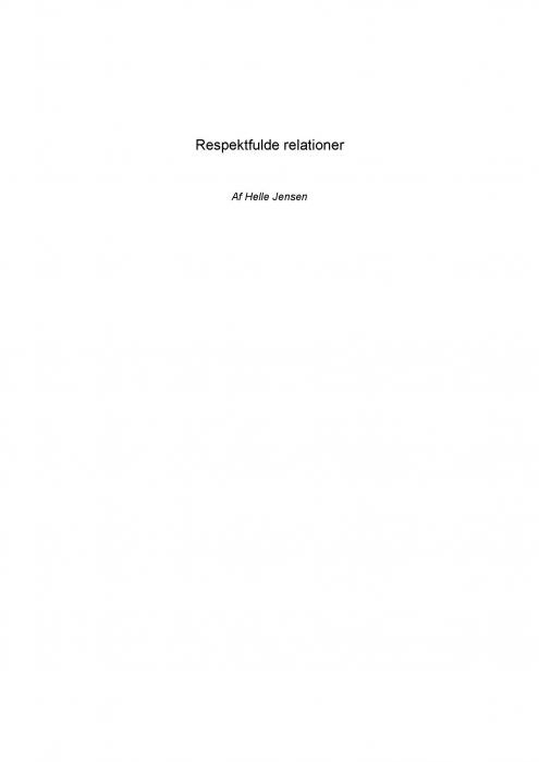 Respektfulde relationer (e-bog) fra helle jensen på bogreolen.dk