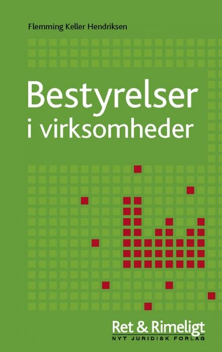 flemming keller henriksen – Bestyrelser i virksomheder (e-bog) på bogreolen.dk