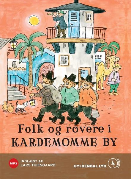 Folk og røvere i kardemomme by (lydbog) fra thorbjørn egner på bogreolen.dk