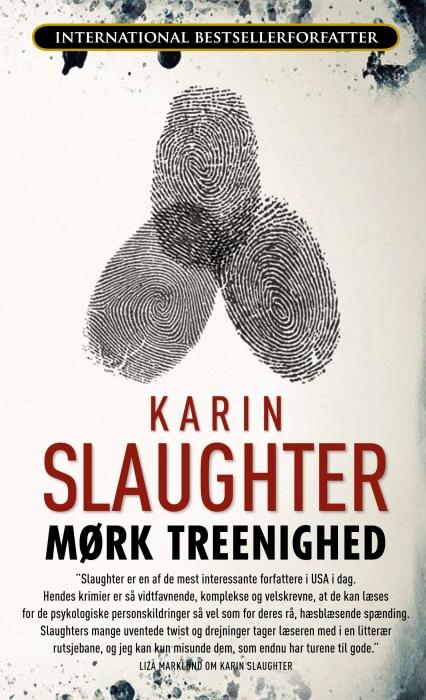 Mørk treenighed (e-bog) fra karin slaughter på bogreolen.dk