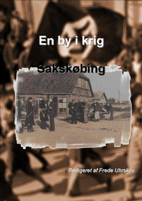 en by i krig - sakskøbing (e-bog) fra forskergruppen støvmiderne