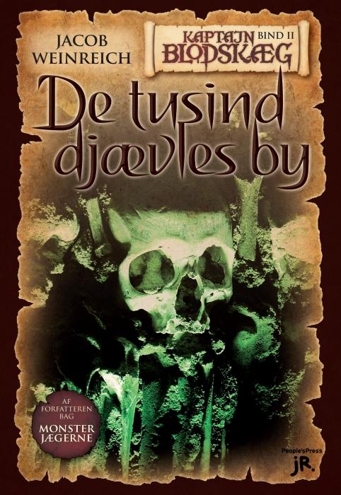 jacob weinreich – Kaptajn blodskæg 2 - de tusind djævles by (e-bog) på bogreolen.dk